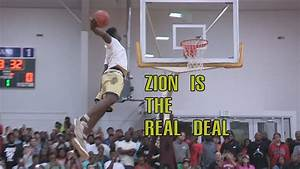 Zion Williamson Is The REAL DEAL 2017 Real Deal In The