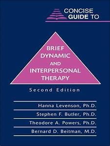 Concise Guide To Brief Dynamic And Interpersonal Therapy  Ebook