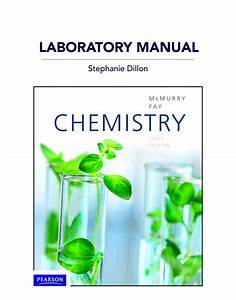 Mcmurry  Fay  U0026 Dillon  Laboratory Manual For Chemistry