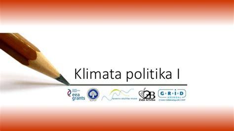 Klimata politika (1.daļa)