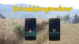 Pokemon Go Wp Berechnen : pok mon go entwicklungsrechner so k nnt ihr die wp eurer entwicklungen berechnen mein ~ Themetempest.com Abrechnung
