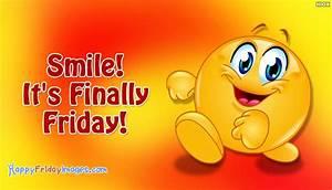 Happy Friday Funny - Smile! It's Finally Friday ...