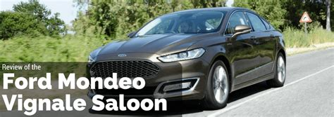 review of the ford mondeo vignale saloon features price comparison car leasing osv
