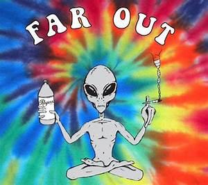 Far Out Alien Tie Dye Shirt   The trippy hippie ...