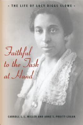 faithful   task  hand  life  lucy diggs slowe