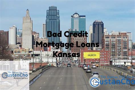 Bad Credit Mortgage Loans Kansas With No Lender Overlays