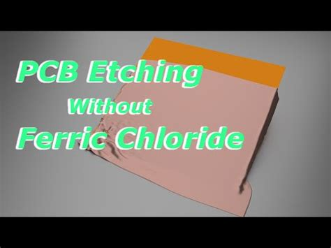 Diy Pcb Etching Without Ferric Chloride Youtube