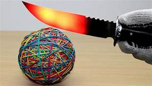 EXPERIMENT Glowing 1000 degree KNIFE vs Rubber Band Ball (2000 Rubbers) - YouTube Balls and Bands