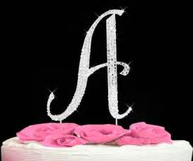 wedding cake toppers initials letter a cake topper rhinestone initial a cake toppers