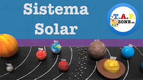 como hacer la maqueta del sistema solar tap zone mx youtube