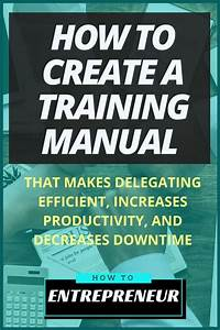 How To Create A Training Manual That Makes Delegating