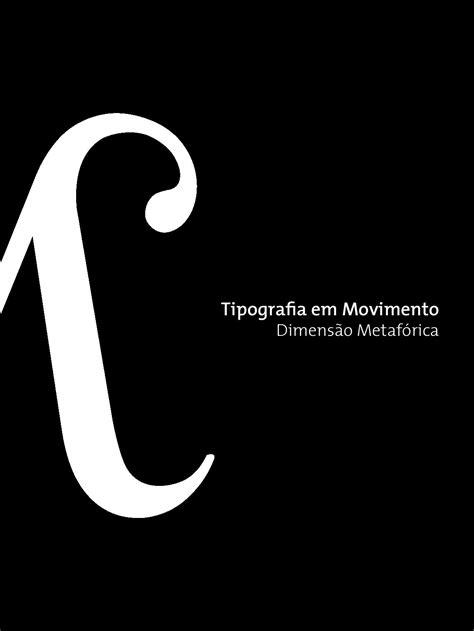 tipografia em movimentodimensao metaforica  susana
