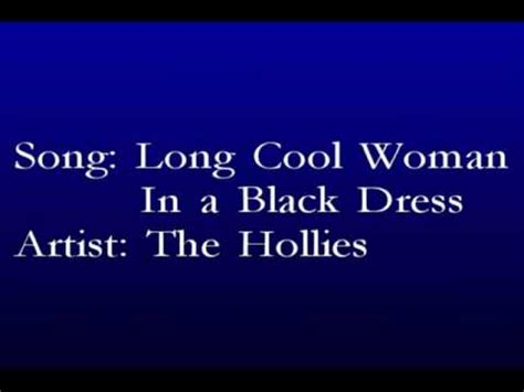 hollies long cool woman   black dress  lyrics