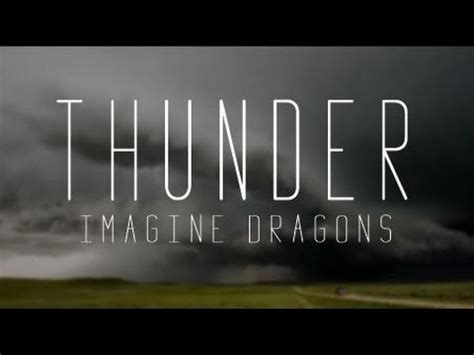 Imagine Dragons  Thunder Lyric Video Youtube
