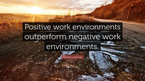 Daniel Goleman Quote Positive Work Environments