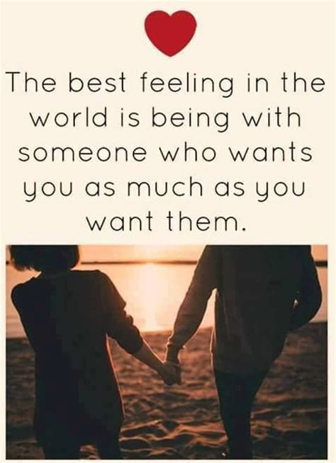 The Best Feeling In The World Is Being With Someone Who