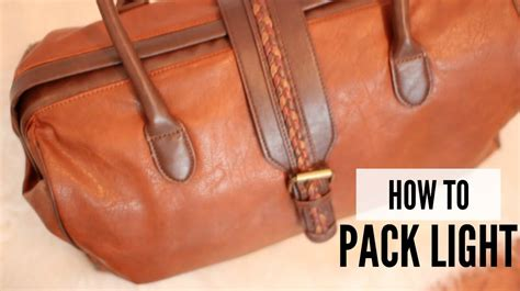 how to pack light how to pack light fast smart weekend travel bag