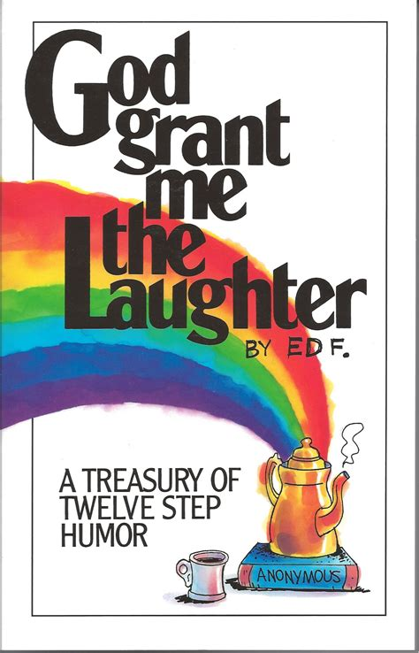 god grant   laughter  treasury  twelve step humor