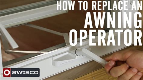 replace  awning operator p youtube