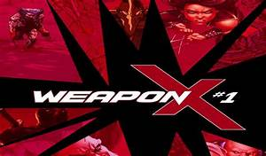 New ResurrXion Weapon X Ongoing Series Announced