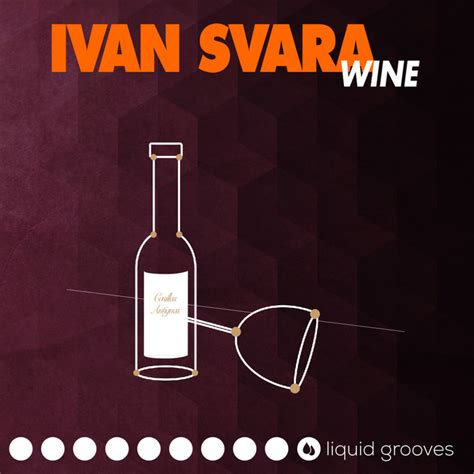 Wine by Ivan Svara on MP3, WAV, FLAC, AIFF & ALAC at Juno Download