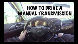 How To Drive A Manual  Stick  Transmission Car