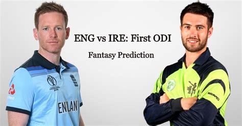 England vs Ireland, 1st ODI: Fantasy Prediction, Pitch ...