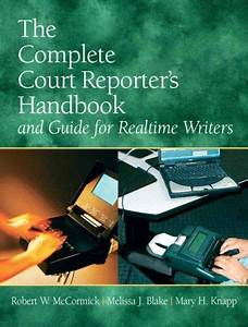 Free Download  Pdf  The Complete Court Reporters Handbook