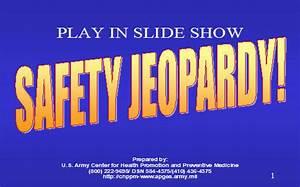 Safety Jeopardy  Armystudyguide Com