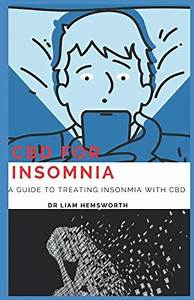 Cbd For Insomnia  A Guide To Treating Insomnia With Cbd
