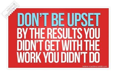 dont  upset motivational quote quotez