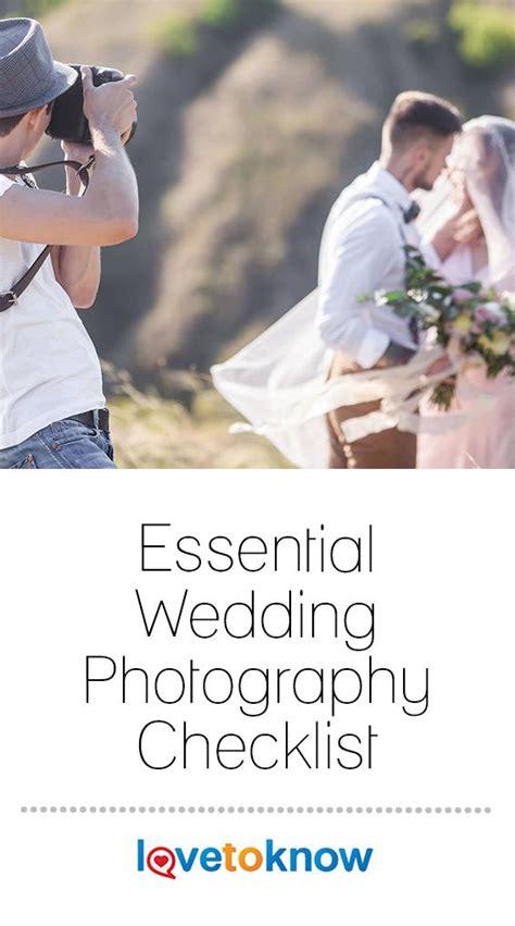 Essential Wedding Photography Checklist LoveToKnow