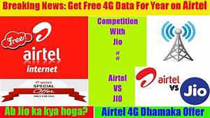 Airtel New Offer 1 Year Free 4G Data From 2017-2018 ...