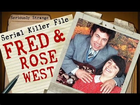 Fred & Rose West | SERIAL KILLER FILES #16 - YouTube