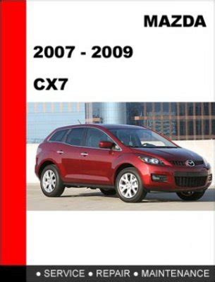 buy car manuals 2009 mazda cx 7 electronic toll collection 2007 2008 2009 mazda cx7 factory service repair manual download m