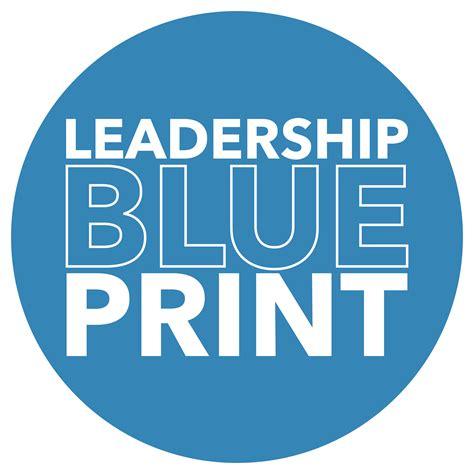 leadership blueprint leadership development youth  christ