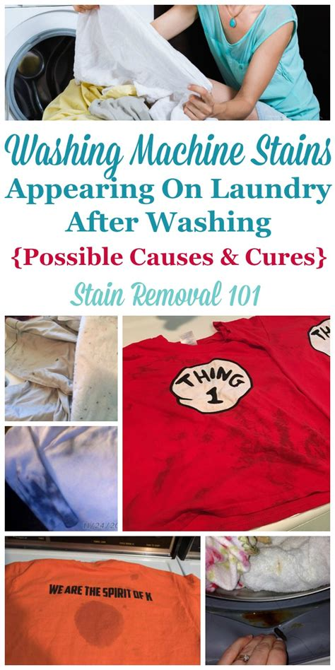 washing stains machine clothes stain spots washer laundry stained removal causes possible clean put types different problem dryer did lots