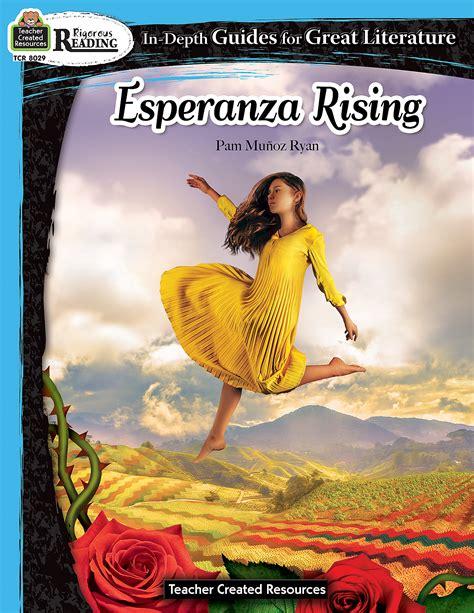Rigorous Reading: Esperanza Rising - TCR8029 | Teacher ...