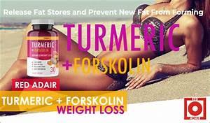 Turmeric   Forskolin Weight Loss