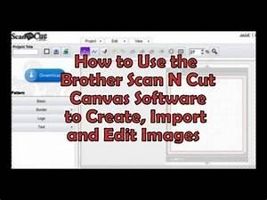 Cut Video Online : brother scanncut canvas software tutorial youtube ~ Maxctalentgroup.com Avis de Voitures