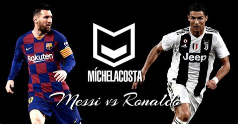 Leo Messi - Cristiano Ronaldo   Goles, asistencias ...