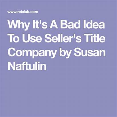 Bad Title Company Why Reiclub Susan Idea