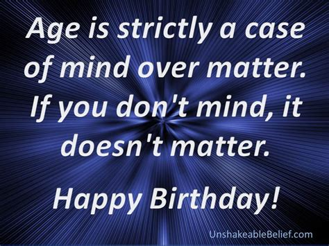 Happy Birthday Quotes Motivational Birthday Quotes Unshakeable Belief