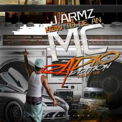 J Armz  How To Be An Mc Radio Edition Vol 1