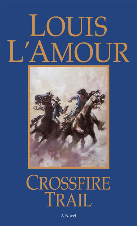 crossfire trail louis amour movie amazon books movies selleck tom madsen virginia harmon mark lamour kindle novels novel paperback covers