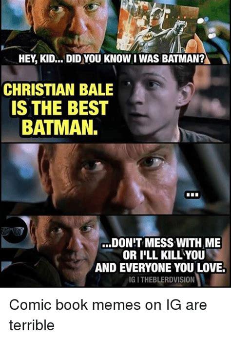 Christian Bale Meme - 33 epic batman memes that will make you laugh till you drop