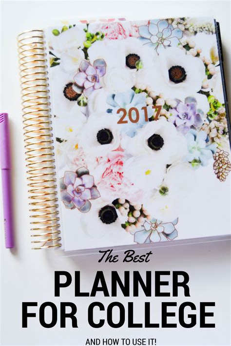 planners for college students the best planner for college students how to use it