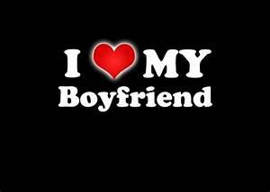 I Love My Boyfriend Quotes & Sayings   I Love My Boyfriend ...
