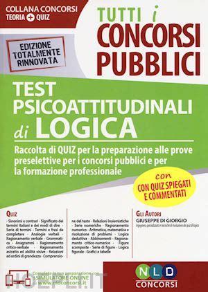 test psicoattitudinali gratis tutti i concorsi pubblici test psicoattitudinali di