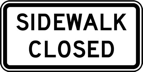 Sidewalk Closed Sign G2579
